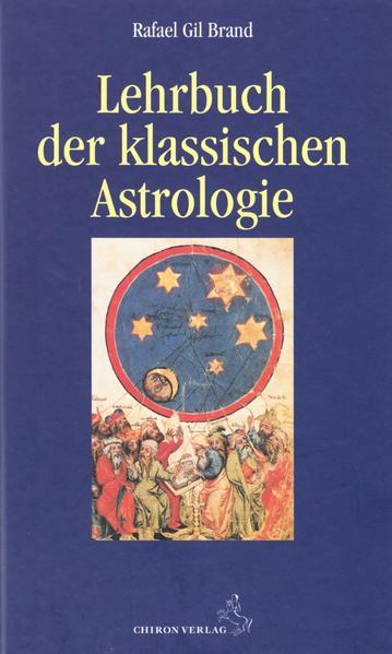 Lehrbuch der klassischen Astrologie als Buch