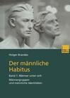 Der männliche Habitus
