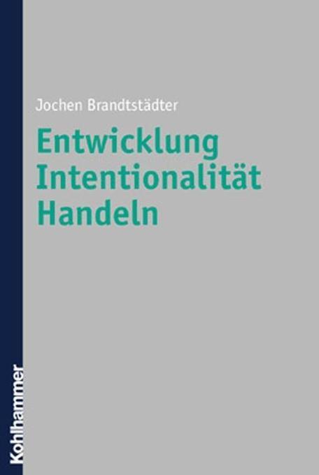Entwicklung, Intentionalität, Handeln als Buch