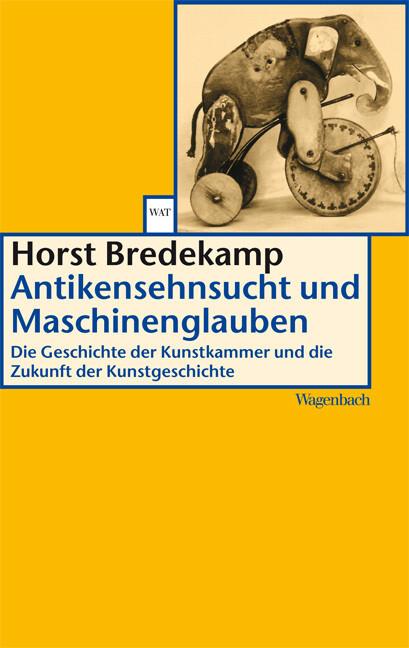 Antikensehnsucht und Maschinenglauben als Taschenbuch