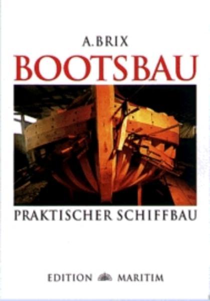 Bootsbau. Praktischer Schiffbau als Buch