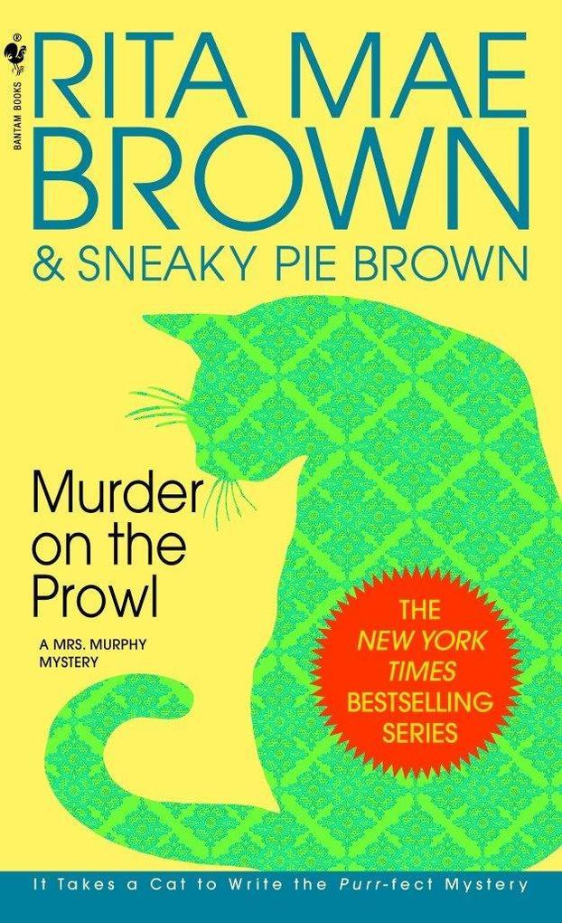 Murder on the Prowl: A Mrs. Murphy Mystery als Taschenbuch