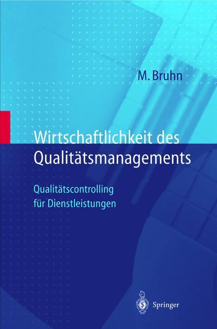 Wirtschaftlichkeit des Qualitätsmanagements als Buch