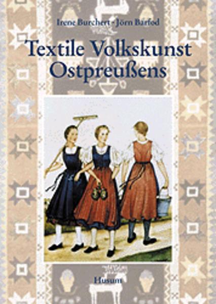 Textile Volkskunst Ostpreußens als Buch