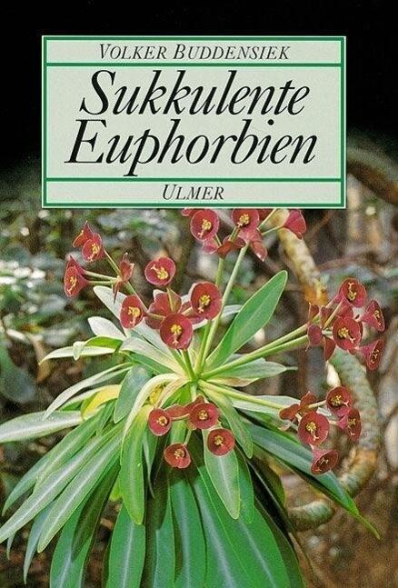 Sukkulente Euphorbien als Buch