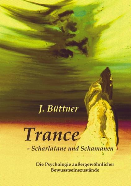 Trance - Scharlatane und Schamanen als Buch