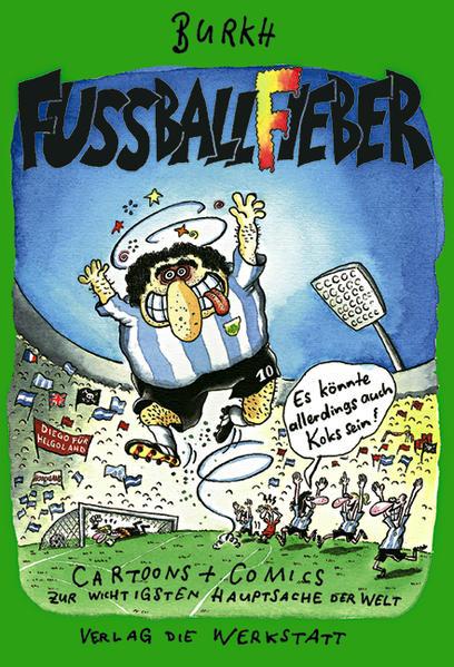 Fussballfieber - Es könnte allerdings auch Koks sein als Buch