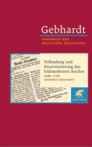 Vollendung und Neuorientierung des frühmodernen Reiches (1648 - 1763) als Buch