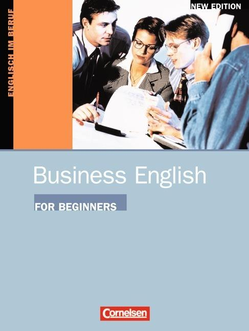 Business English for Beginners. Kursbuch. New Edition als Buch