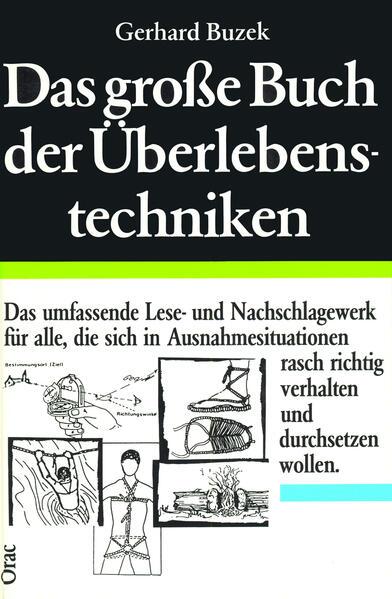 Das große Buch der Überlebenstechniken als Buch