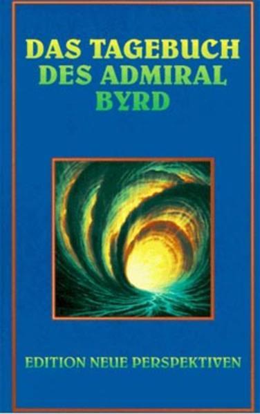 Das Tagebuch des Admiral Byrd als Buch