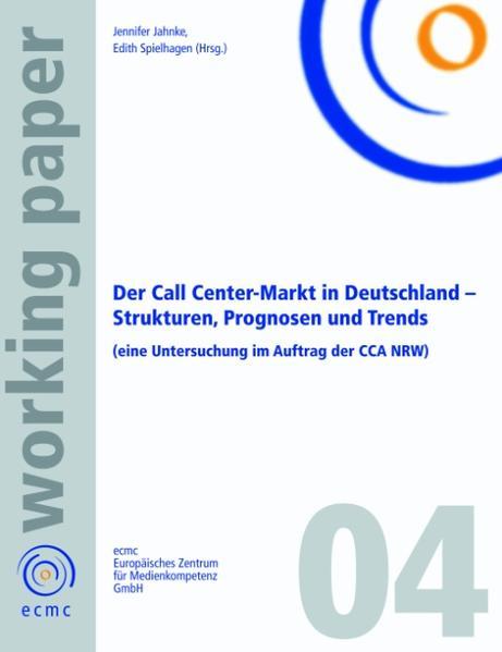 Der Call Center-Markt in Deutschland als Buch