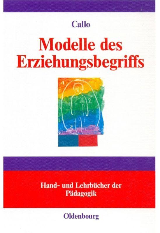 Modelle des Erziehungsbegriffs als Buch