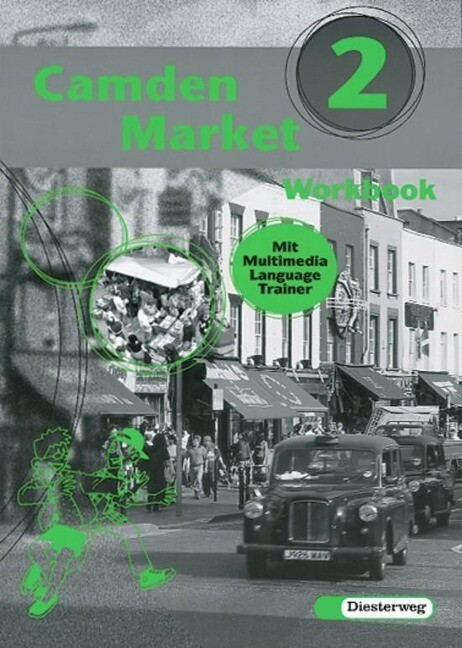 Camden Market 2. Workbook. Klasse 6. Mit CD-ROM für Windows 95/98 als Buch