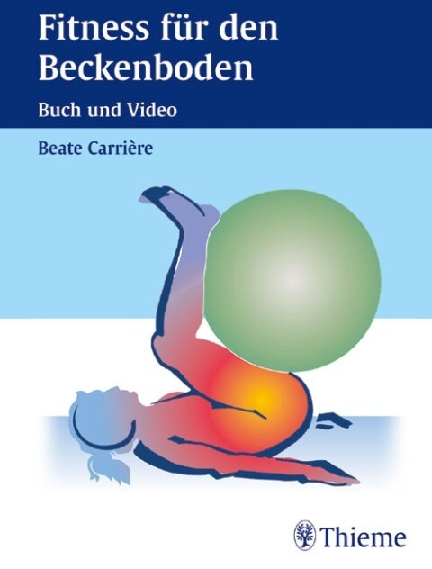 Fitness für den Beckenboden. Buch und Video als Buch