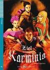 Ziel Karminia. Buch mit Audio-CD