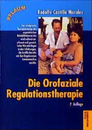Die Orofaziale Regulationstherapie als Buch