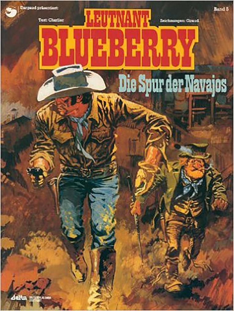 Blueberry 05 Die Spur der Navajos als Buch