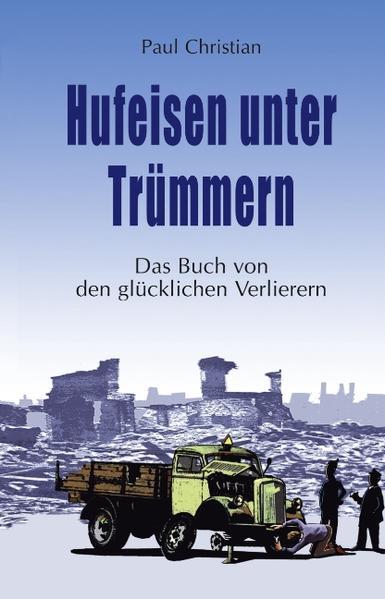 Hufeisen unter Trümmern als Buch