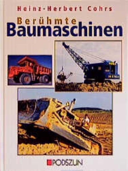 Berühmte Baumaschinen als Buch