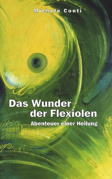 Das Wunder der Flexiolen als Buch