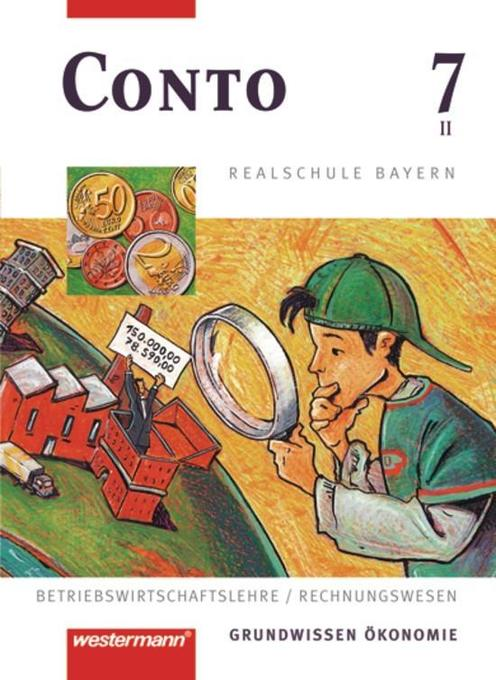 Conto 7. Schülerbuch. Realschule. Bayern als Buch