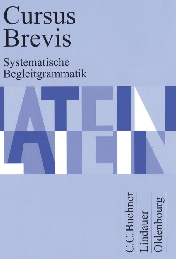 Cursus Brevis Begleitgrammatik als Buch