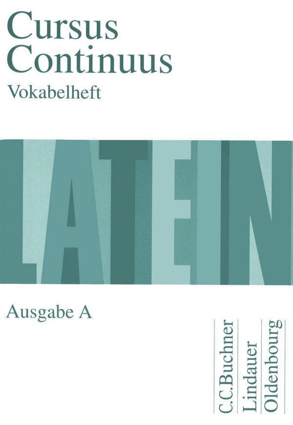 Cursus Continuus A. Vokabelheft als Buch