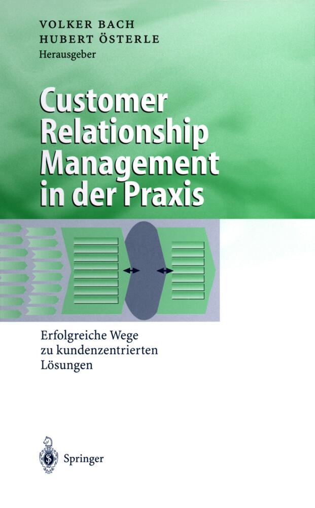 Customer Relationship Management in der Praxis als Buch