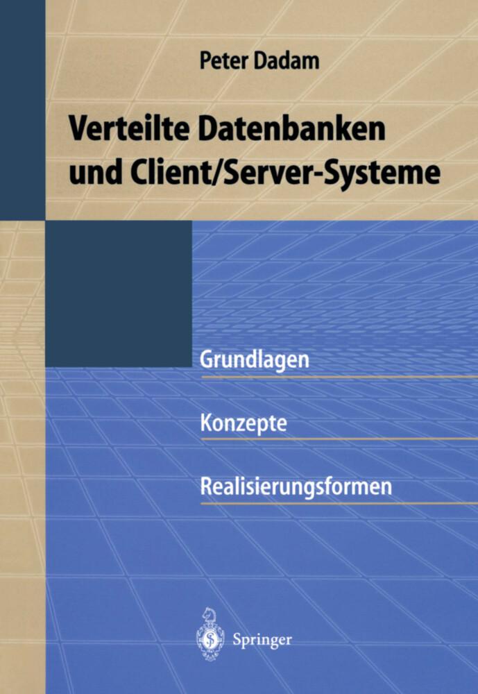 Verteilte Datenbanken und Client/Server-Systeme als Buch