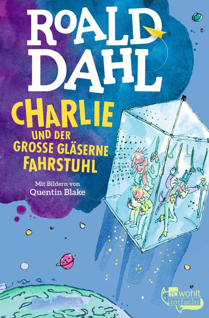 Charlie und der große gläserne Fahrstuhl als Taschenbuch