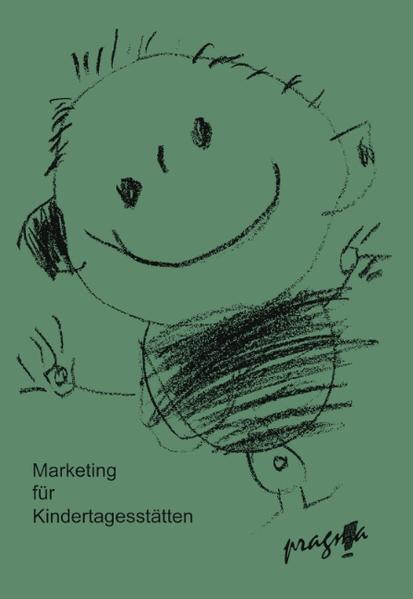 Marketing für Kindertagesstätten als Buch