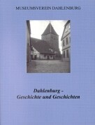 Dahlenburg - Geschichte und Geschichten als Buch