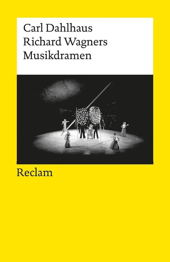 Richard Wagners Musikdramen als Taschenbuch