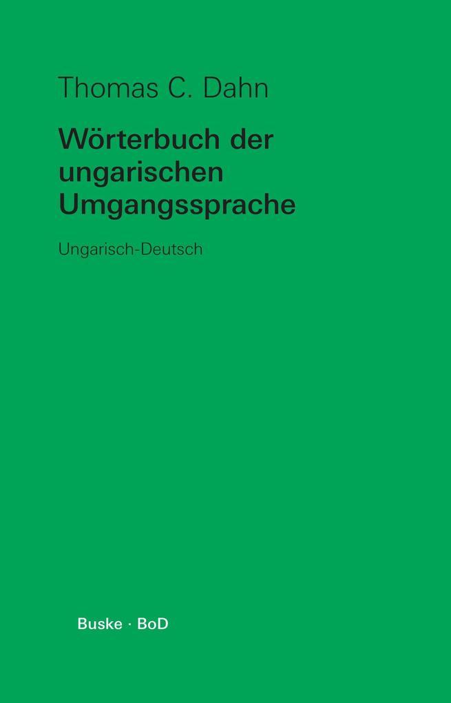 Wörterbuch der ungarischen Umgangssprache als Buch