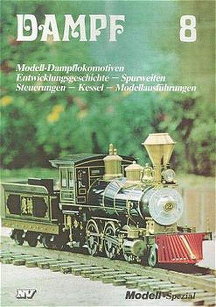 Dampf 8 - Modell-Dampflokomotiven als Buch