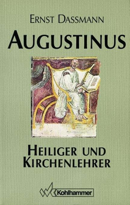 Augustinus. Heiliger und Kirchenlehrer als Buch
