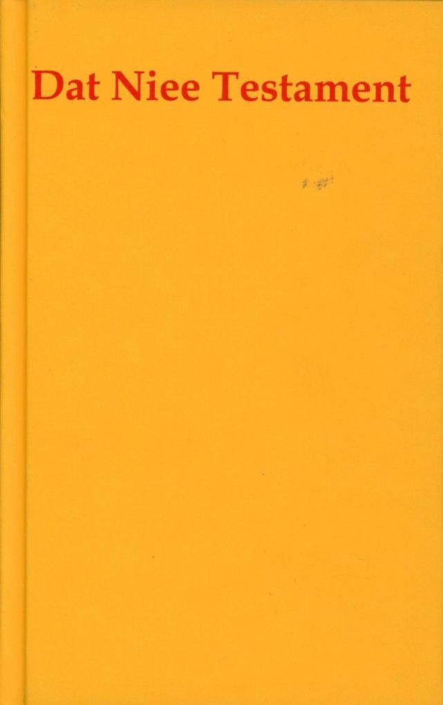 Dat Niee Testament Plattdüütsch als Buch