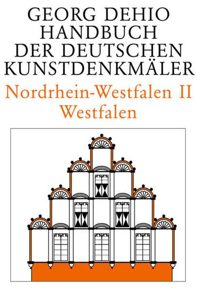 Dehio - Handbuch der deutschen Kunstdenkmäler / Nordrhein-Westfalen 2 als Buch