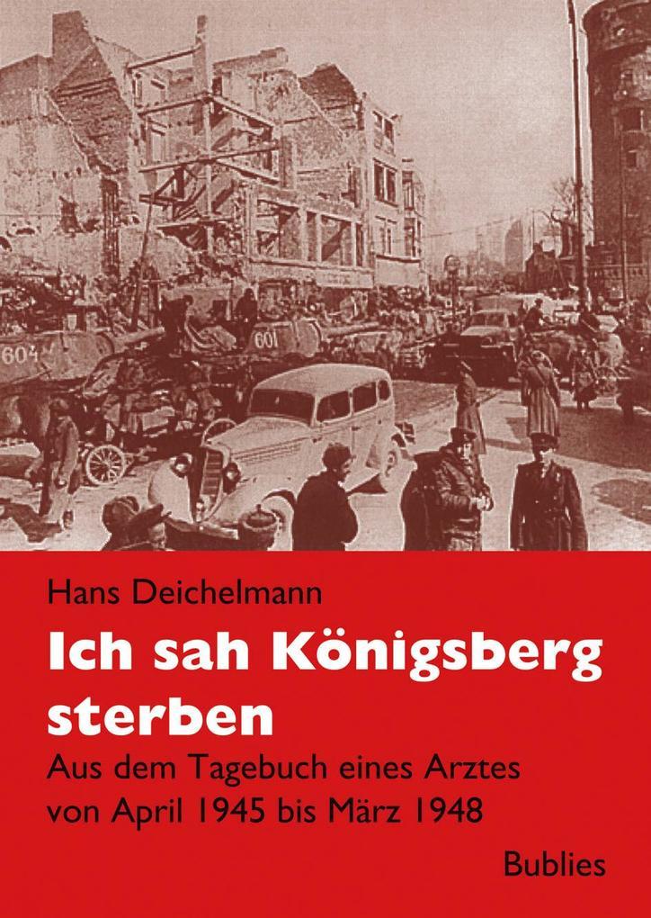 Ich sah Königsberg sterben als Buch