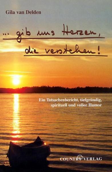 ... gib uns Herzen die verstehen! als Buch