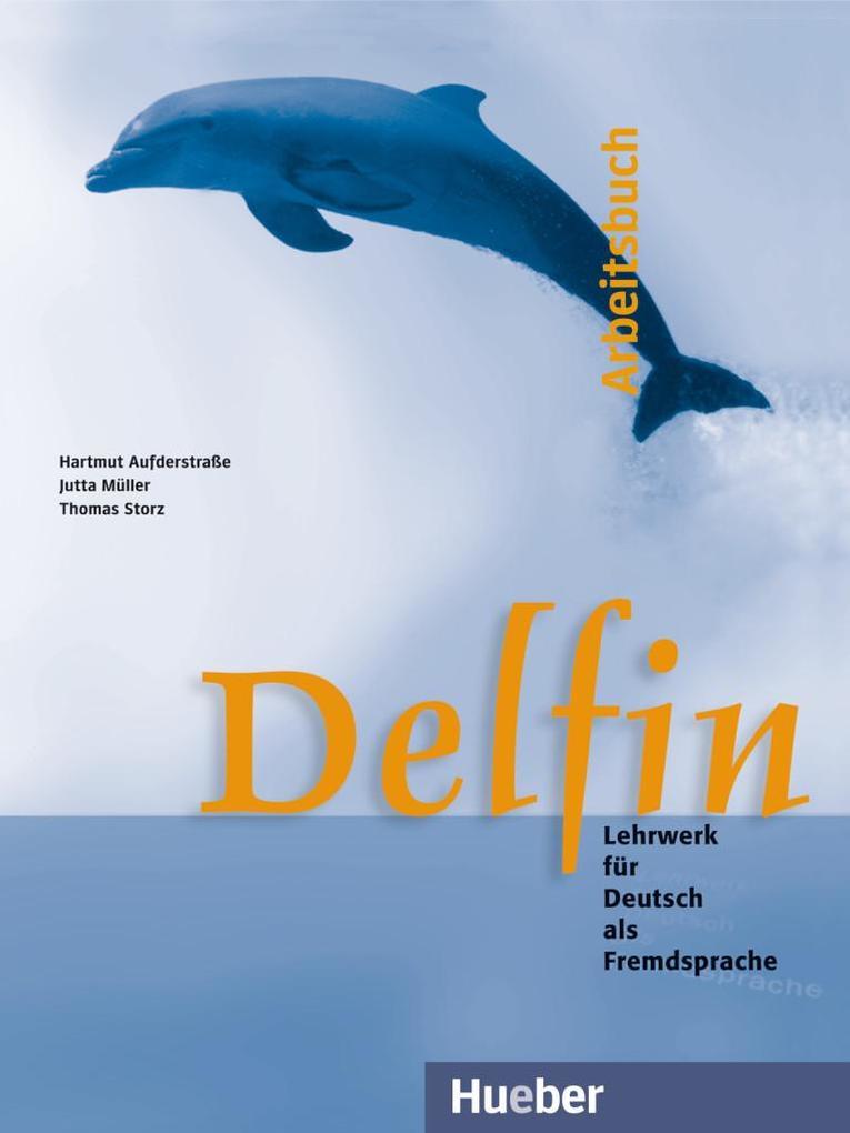 Delfin. Arbeitsbuch als Buch