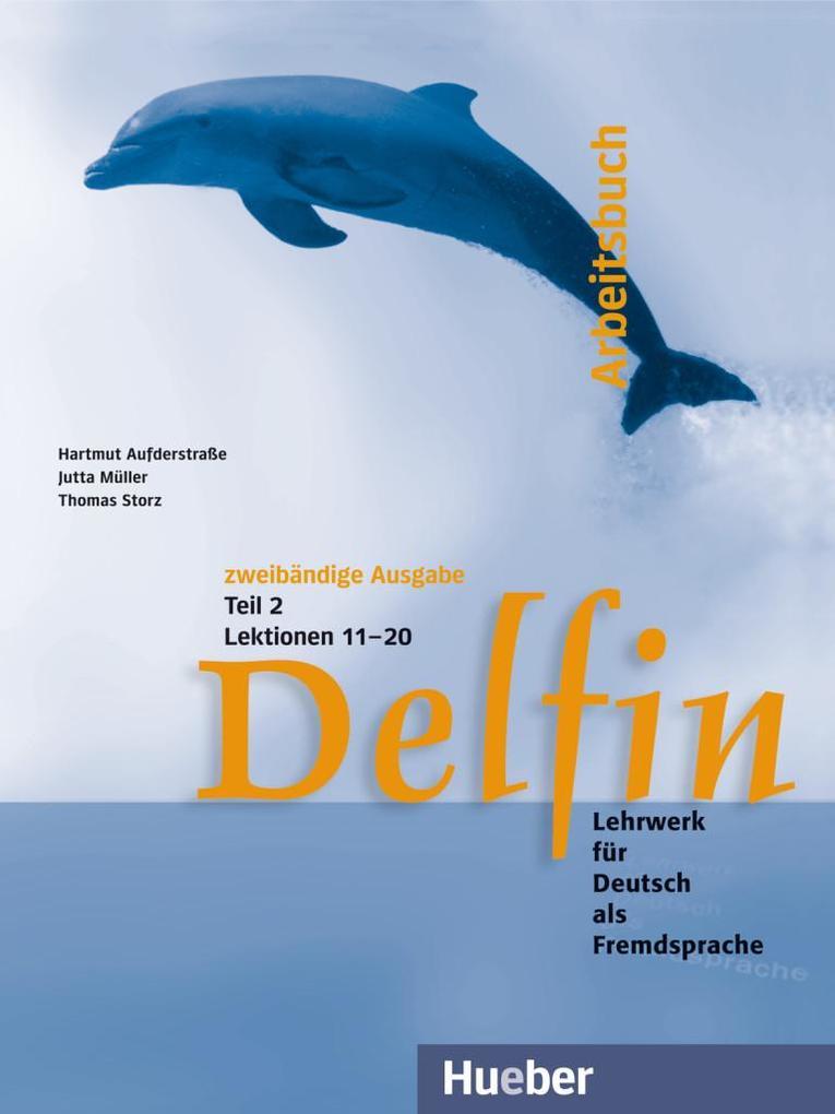 Delfin. Arbeitsbuch Teil 2 als Buch
