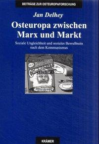 Osteuropa zwischen Marx und Markt als Buch