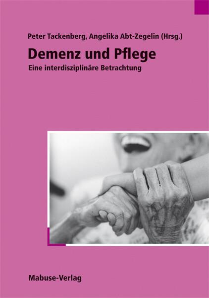 Demenz und Pflege als Buch
