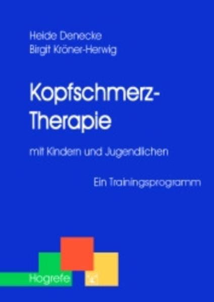 Kopfschmerz-Therapie mit Kindern und Jugendlichen als Buch
