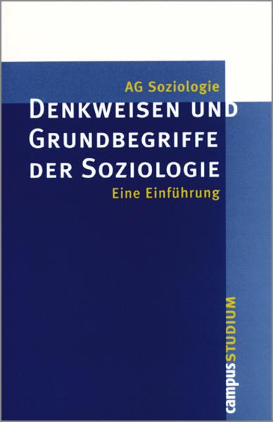 Denkweisen und Grundbegriffe der Soziologie als Buch
