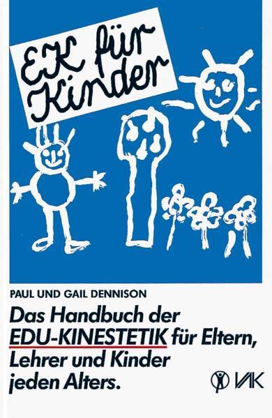 EK für Kinder. Das Handbuch der EDU-Kinestetik als Buch