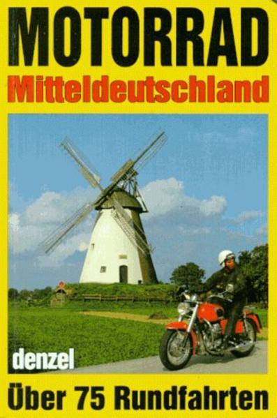 Motorradtouren Mitteldeutschland als Buch
