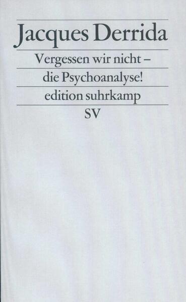 Vergessen wir nicht die Psychoanalyse! als Taschenbuch